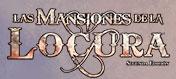Mansiones de la Locura 2da Edición