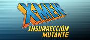 X-Men: Insurrección Mutante